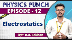 Physics Episode-12