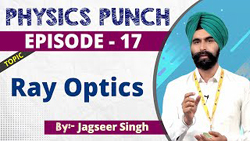 Physics Episode-17