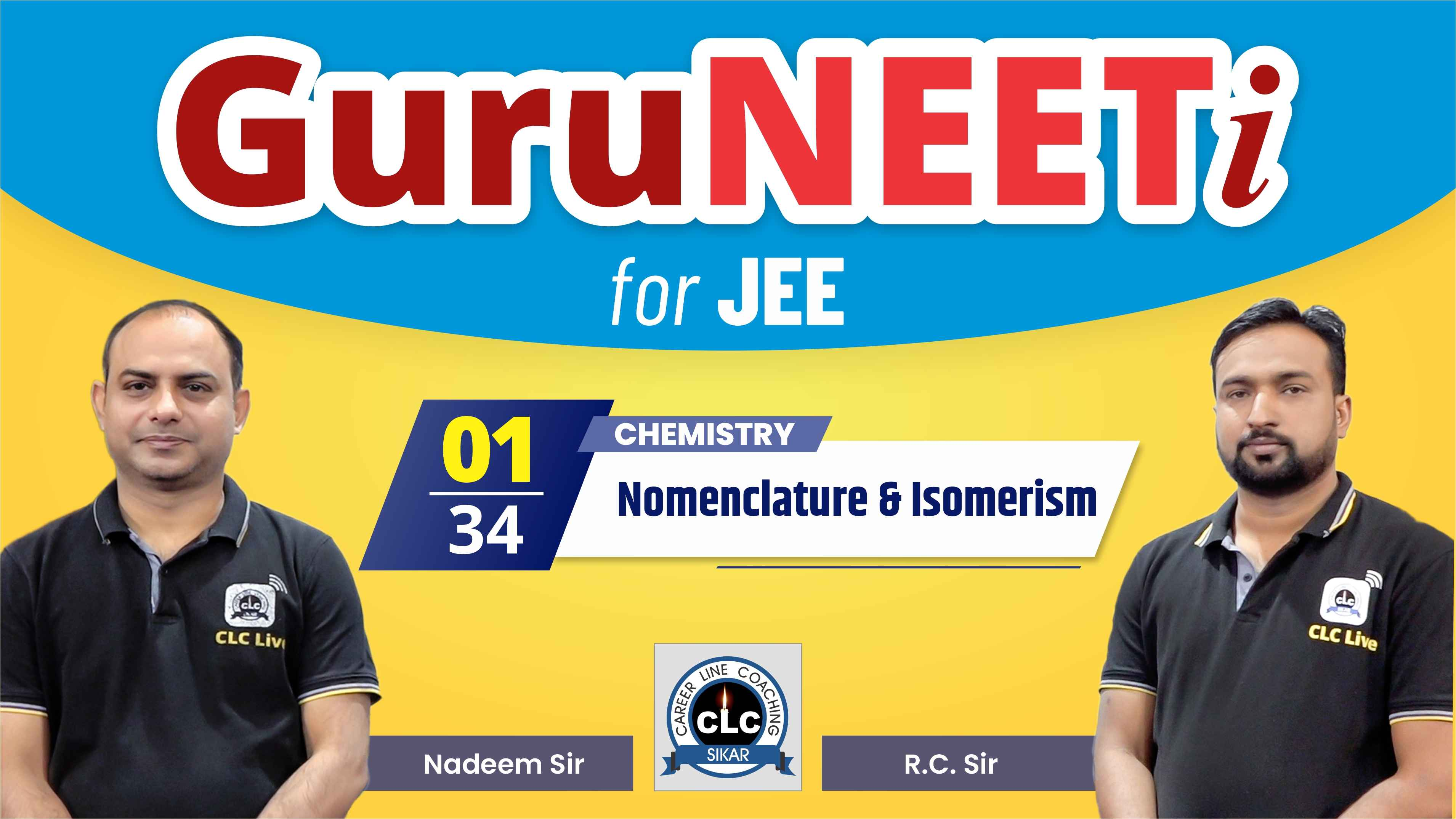 1/34 Chemistry || GuruNEETi for JEE || 100vs100 || CLC