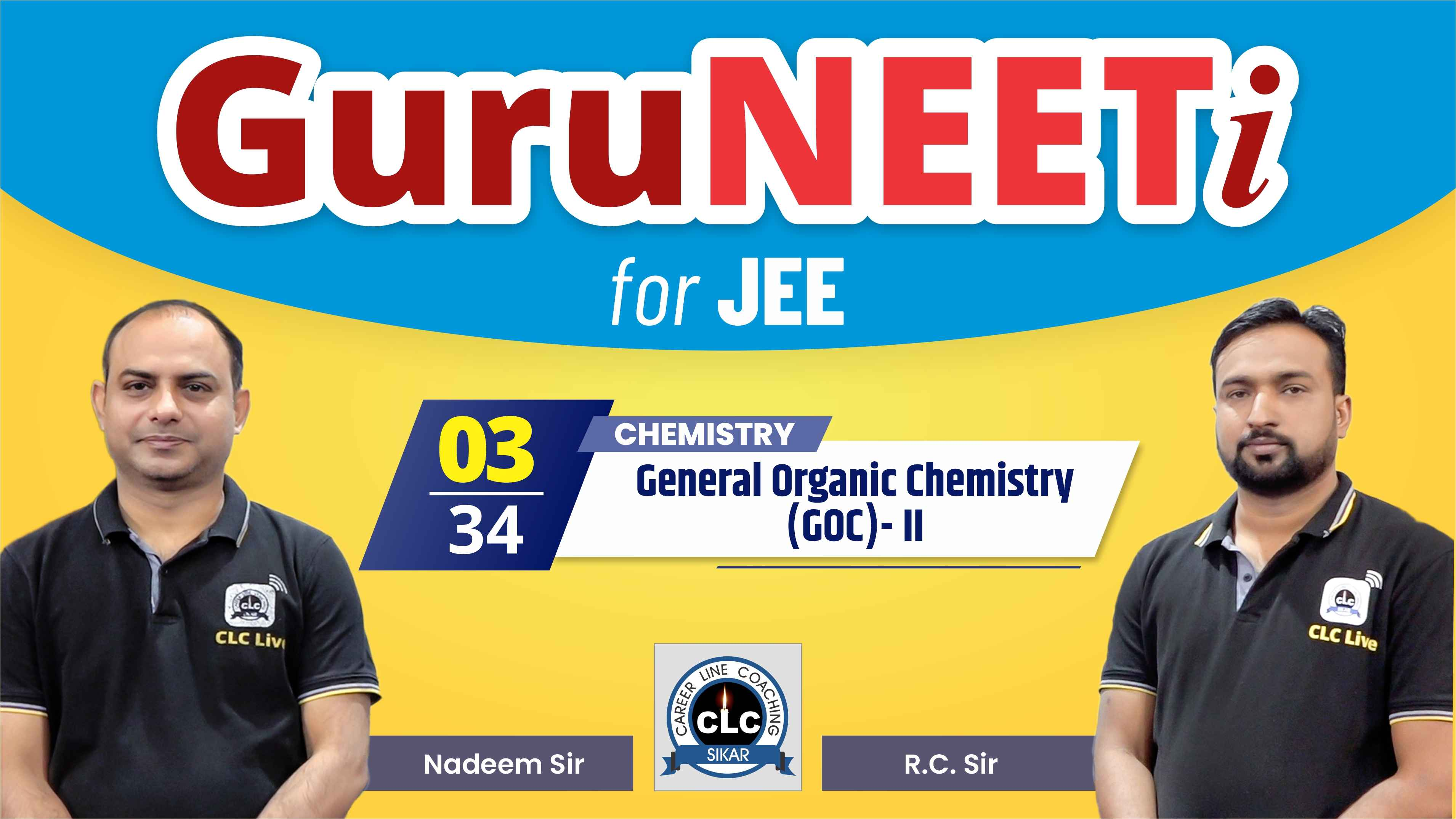 3/34 Chemistry || GuruNEETi for JEE || 100vs100 || CLC