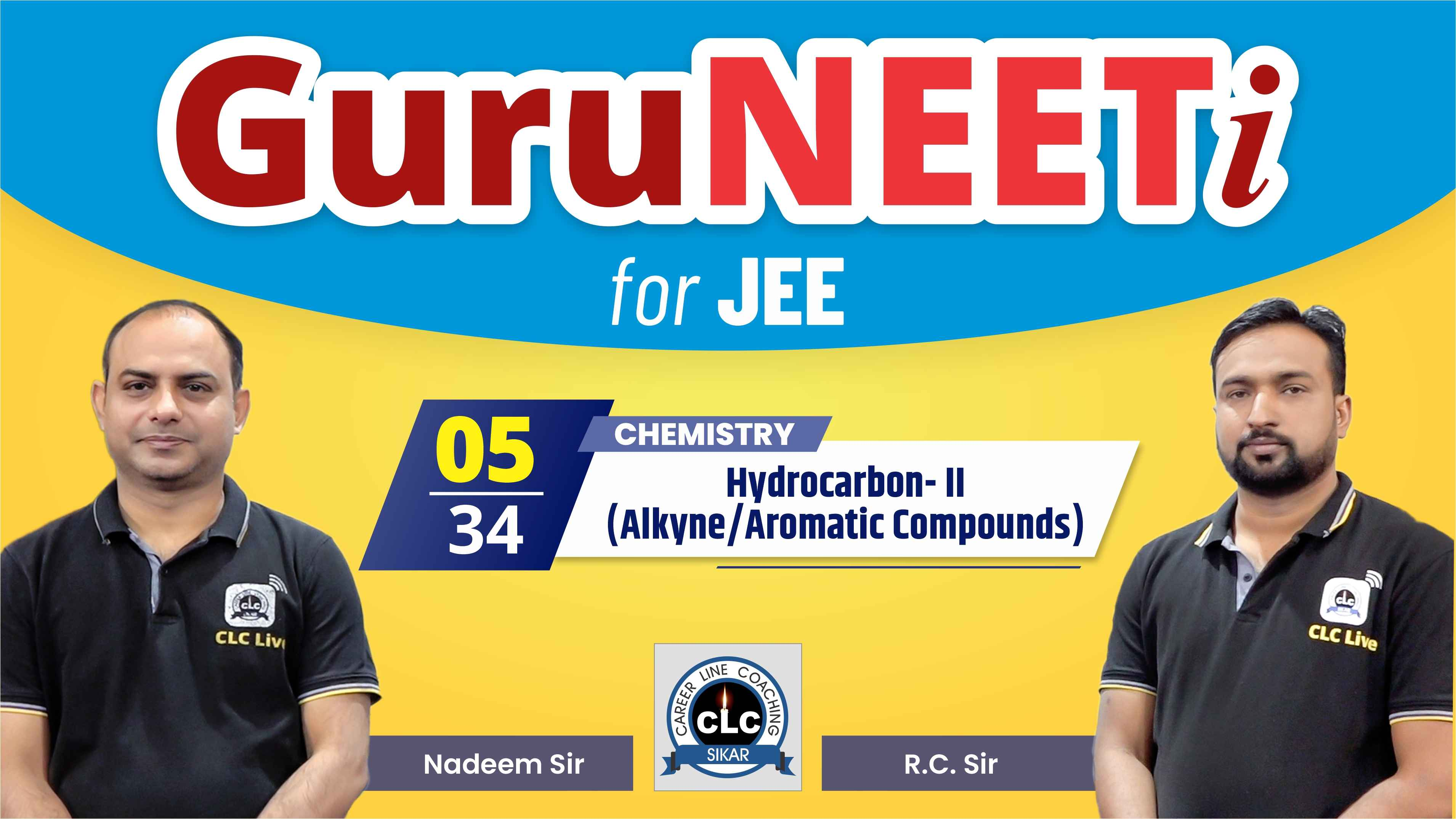 5/34 Chemistry || GuruNEETi for JEE || 100vs100 || CLC