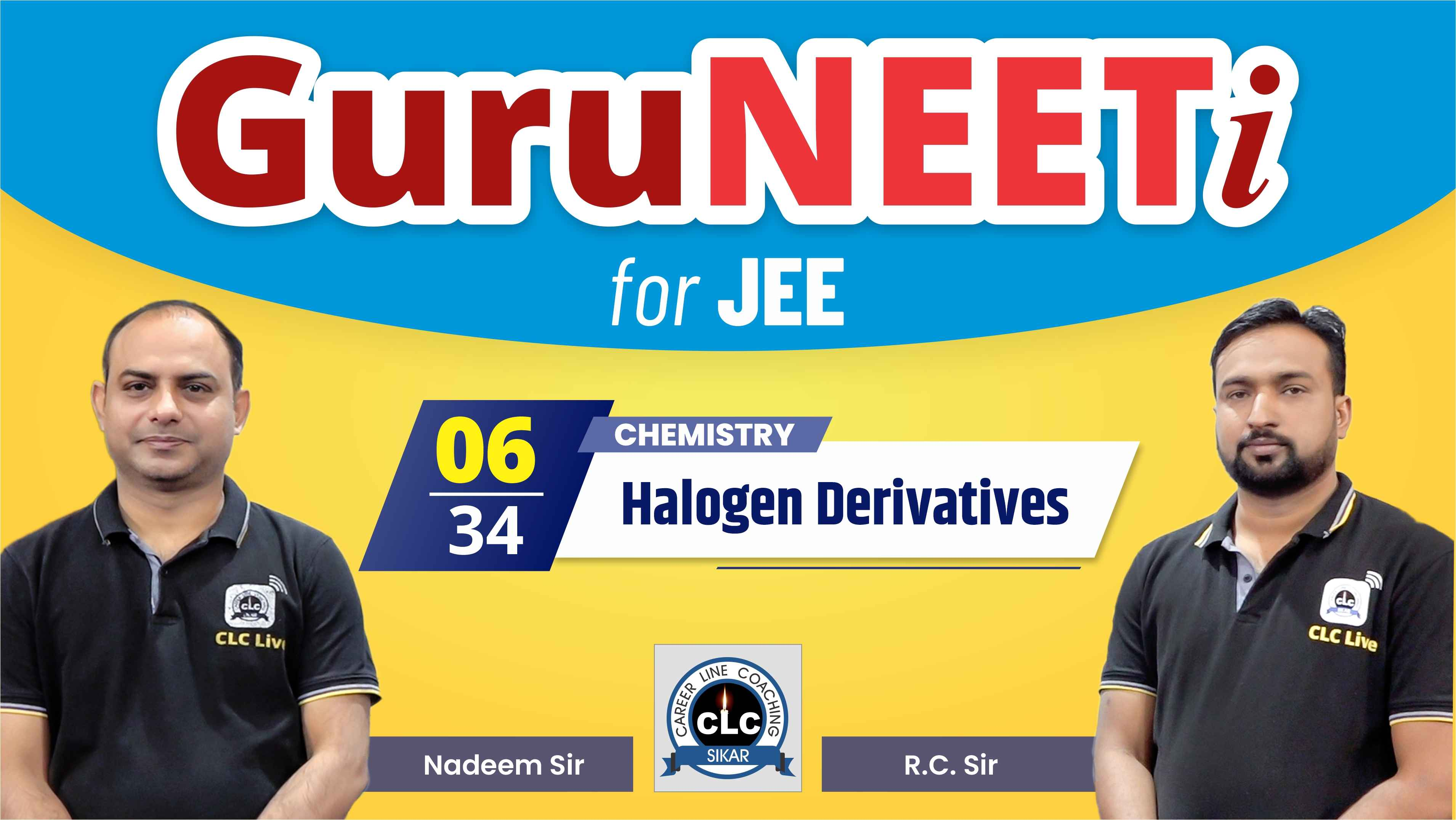 6/34 Chemistry || GuruNEETi for JEE || 100vs100 || CLC