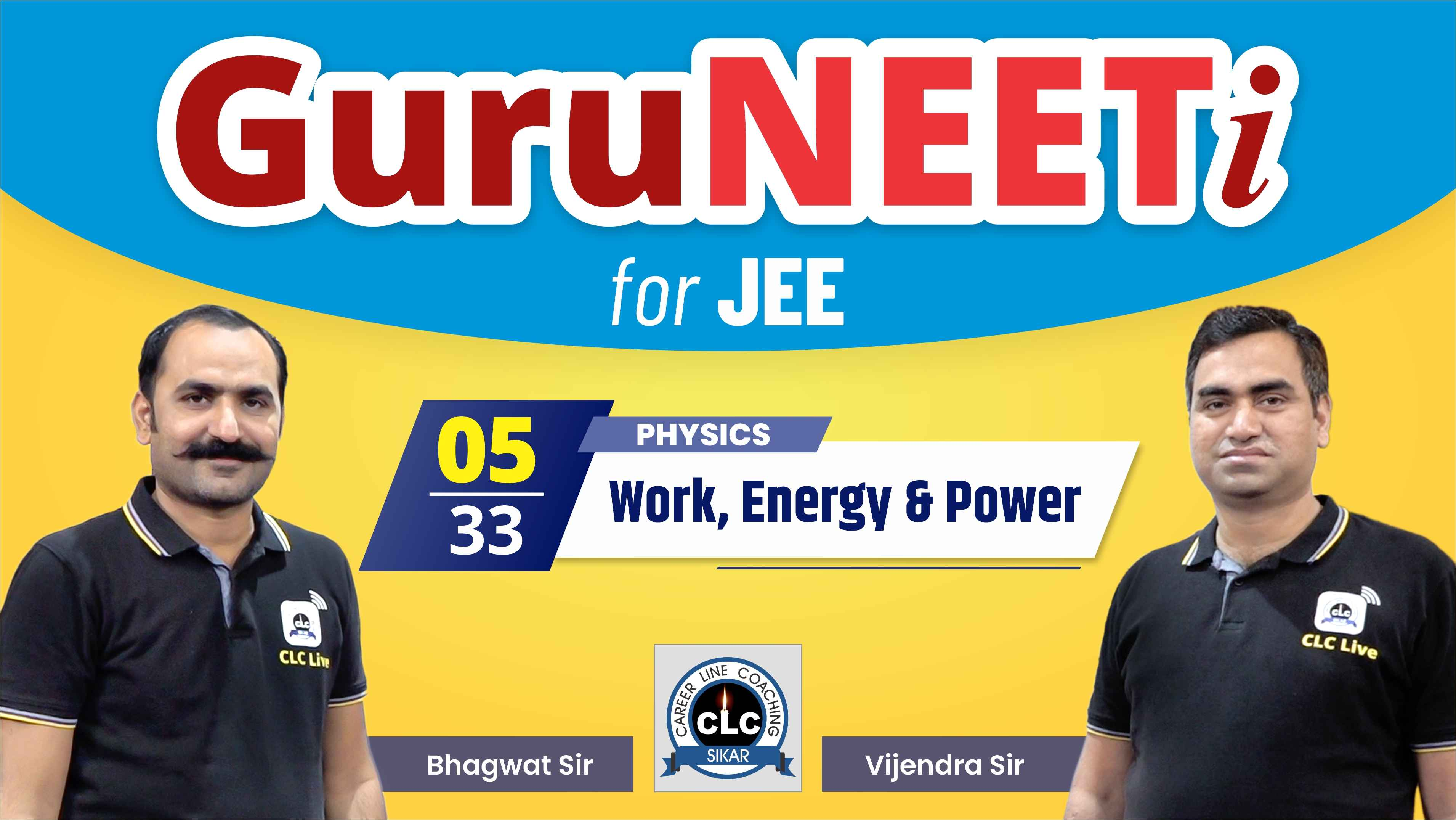 5/33 Physics || GuruNEETi for JEE || 100vs100 || CLC